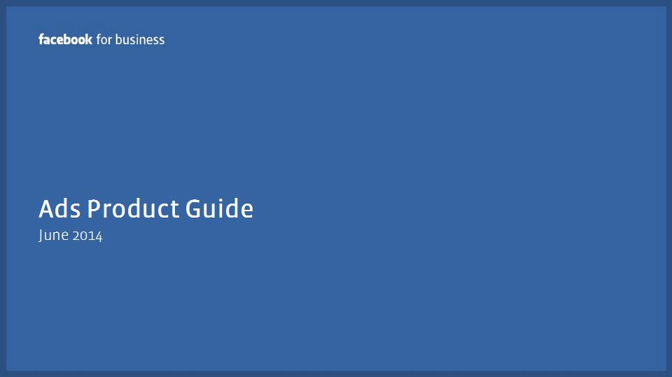 Ads Product Guide
