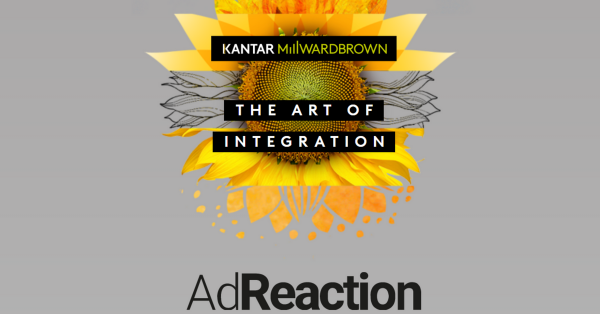 Kantar Millward Brown - AdReaction - The Art of Integration (Quelle: www.millwardbrown.com)