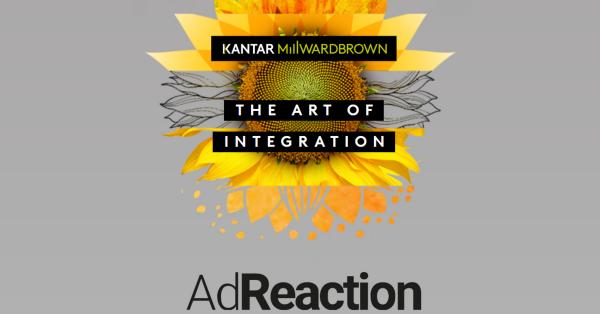 Kantar Millward Brown - AdReaction - The Art of Integration (Quelle: www.millwardbrown.com)