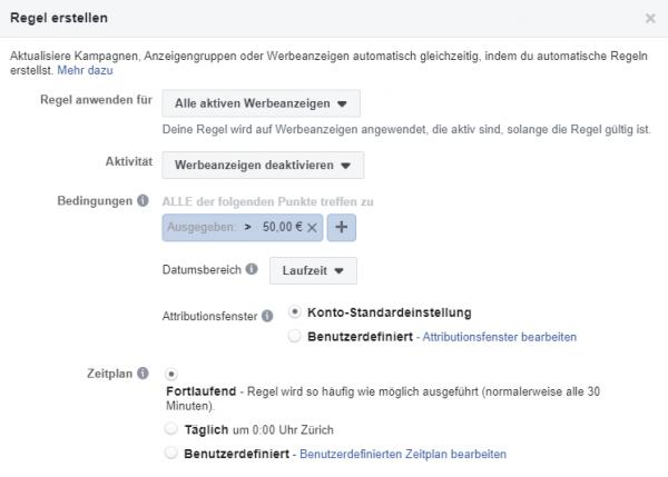 Automatische Regeln: Gewählte Werbeanzeige wird deaktiviert bei Ausgaben von > 50.00